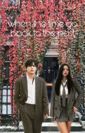 when the time go back to the past/Vsoo by janjung14
