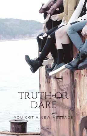 Truth or dare - You got a new message by Chimounet