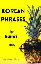 Korean phrases for beginners  by hyungmaknae7
