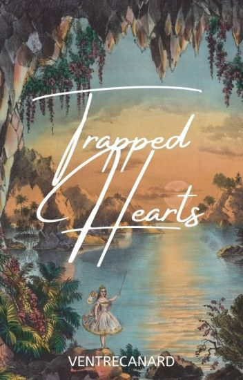 Trapped Hearts (Book 2 of Trap Trilogy)