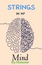 Strings in my mind (Poetry Series) by Mulxone