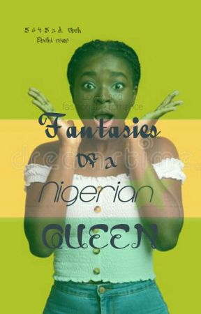 Fantasies of being a Nigerian queen by 5645ad