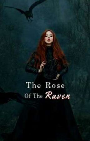 The Rose of the Raven  by TheBeautyintheBeast