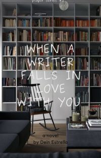 WHEN A WRITER FALLS IN LOVE WITH YOU. cover