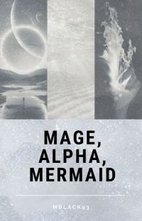 Mage, Alpha, Mermaid cover