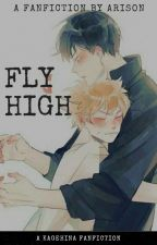 Fly High {A Kagehina Fanfiction} by TobeFlyyHighh