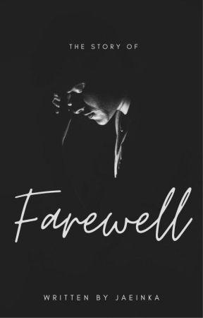 Farewell by Jaeinka
