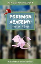 Pokémon Academy Master Class by AnimePokemonWorld