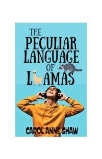 THE PECULIAR LANGUAGE OF LLAMAS cover