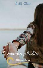 Dementophobia (Oikawa x OC)  by KeiJi_Chan