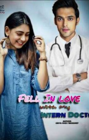 Manan FS: Fell In Love With My Intern Doctor...  by Manancf