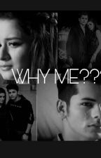 Why Me ??? by RimaKhan2