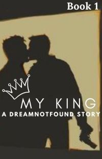 My King (dreamnotfound) cover