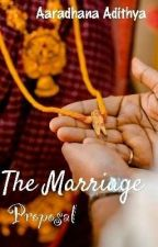 The Marriage Proposal by aaradhana_adithya