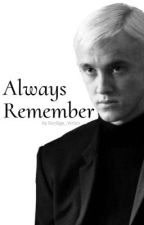 Always Remember by FireSign_Writer