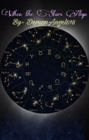 When the Stars Align  by DemonAngel018