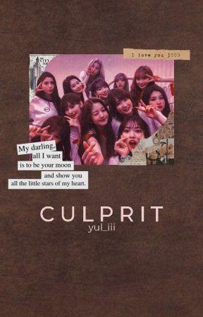 C U L P R I T || IZ*ONE Mystery Au by yul_iii