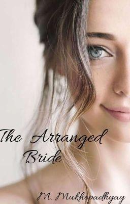 The Arranged Bride ( Married To Mr. Jerk)