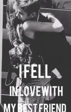 I Fell In Love With My Best Friend (Justin Bieber Fanfic) by bizzlexqueens