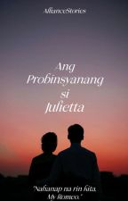 Ang Probinsyanang si Julietta by xxColor_Codingxx