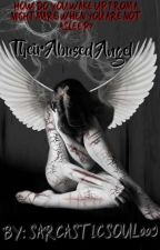 Their Abused Angel by sarcasticsoul009