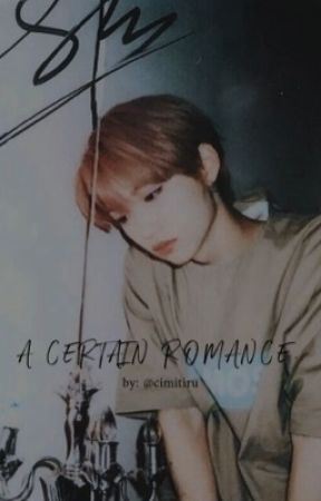 A Certain Romance | Changlix by cimitiru