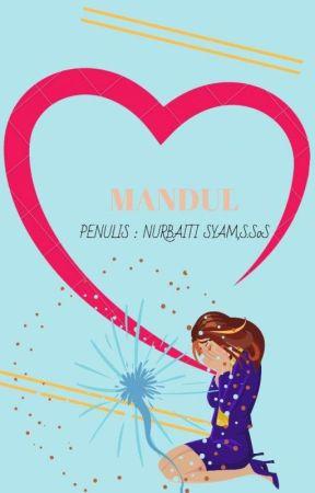 MANDUL by NurbaitiSyam