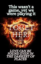 Together? || Hunger Games by Amberkins08