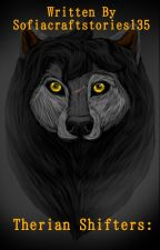 Therian Shifters by Sofiacraftstories135