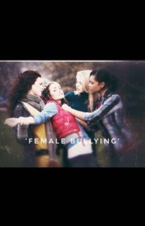 """""""Female Bullying"""" by anthonyjanthony"""
