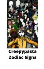 creepypasta zodiac signs by Midnight_Le_Fox