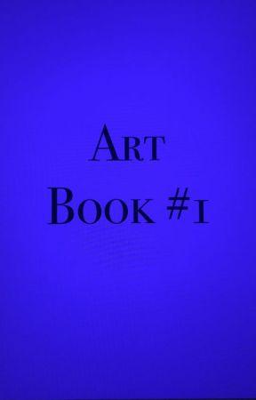 Art Book #1 by 0Tired_Artist0