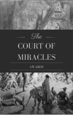 Court of Miracles Awards by SanctuaryCommunity