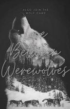Love between werewolves autorstwa nicole_mathilde