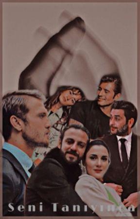•SENİ TANIYINCA• by F17stories