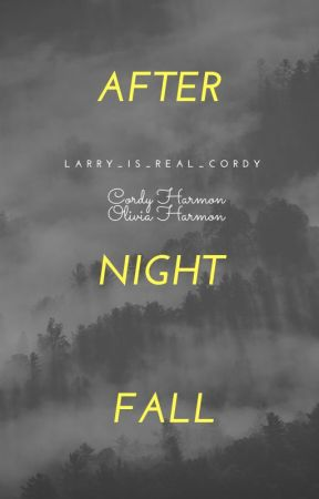 After Night Falls by larry_is_real_cordy