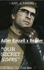 "Adler Russell x Reader - CALL OF DUTY: BLACK OPS COLD WAR - ""Our secret scars""  by just_a_f4ngirl"