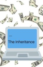 The Inheritance #SideHustle contest entry  by inthestyleofbooks