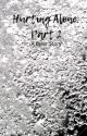 Hurting Alone: Part 2- Byler by