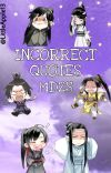 INCORRECT QUOTES - MDZS cover