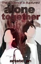 Alone Together by Artistic_Pri