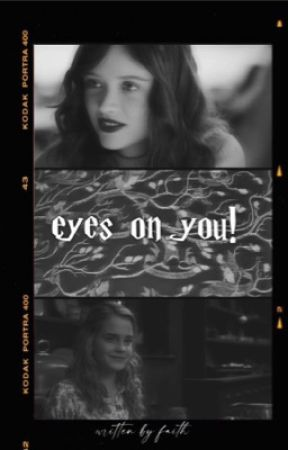 Eyes On You  H.Granger by -faith-and-soul