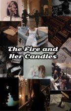 The Fire and Her Candles by strawberryicecreamey
