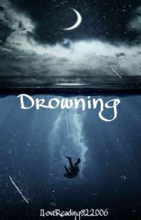 Drowning by ILoveReading822006