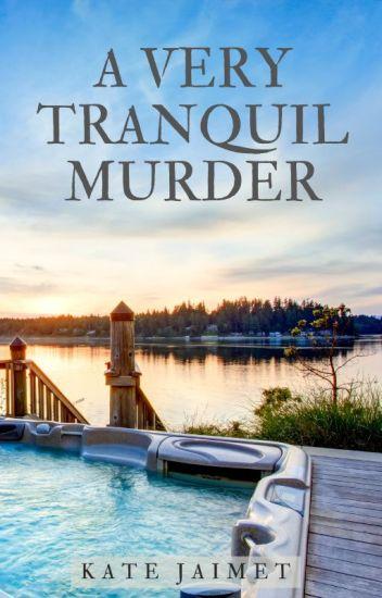 A Very Tranquil Murder