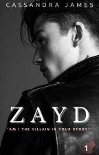 Zayd ✔ by CassandraJamesxx