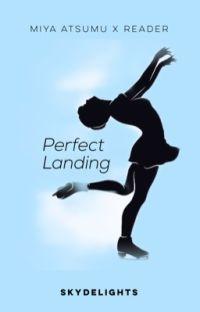 Perfect Landing | Miya Atsumu cover
