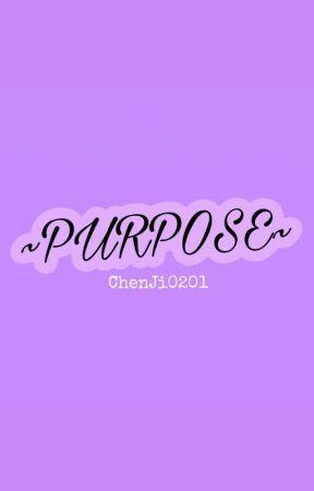 ✧ Purpose ✧ ChenJi [✔️] by ChenJi0201