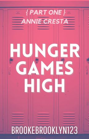 Hunger Games High - A THG Fanfic by brookebrooklyn123