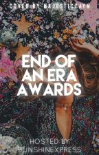 The End of An Era Awards  by SunshineXpress